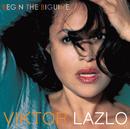 VIKTOR LAZLO/BEGIN T/Viktor Lazlo