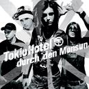 Durch Den Monsun/Tokio Hotel