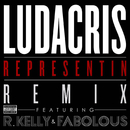 Representin (Remix Explicit Version) (feat. R. Kelly, Fabolous)/Ludacris
