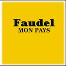 Mon Pays/Faudel