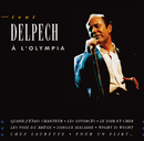 Tout Delpech A L'Olympia/Michel Delpech