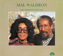 The Whirling Dervish/Mal Waldron