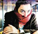 Collection Particulière/François Morel