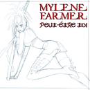 Peut-Etre Toi (Miss Farmer's Remix)/Mylène Farmer