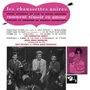 LES CHAUSSETTES NOIR/Les Chaussettes Noires