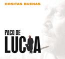 Cositas Buenas (Edicion Limitada)/Paco De Lucía