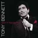 Isn't It Romantic?/Tony Bennett