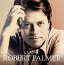 ROBERT PALMER/CLASSI/Robert Palmer