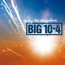 Testing The Atmosphere/Big 10-4