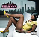 SHAWNNA/BLOCK MUSIC/Shawnna