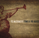 Front Of The Parade/The Muckrakers