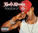 Touch It (International Version)/Busta Rhymes