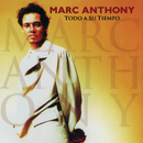 Todo A Su Tiempo (Remastered)/Marc Anthony