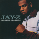 Change Clothes (int'l single)/JAY Z