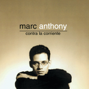 Contra La Corriente (Remastered)/Marc Anthony