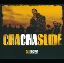 Cha Cha Slide (Int'l Comm Single)/DJ Casper