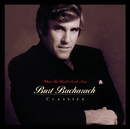 What The World Needs Now: Burt Bacharach Classics/Burt Bacharach