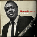 His Best/Jimmy Rogers