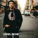 Just For You (int'l maxi)/Lionel Richie