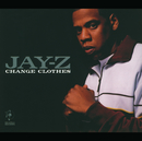 Change Clothes (int'l maxi)/JAY Z