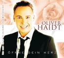 Öffne Dein Herz/Oliver Haidt