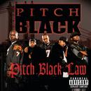 Pitch Black Law (Explicit Version)/Pitch Black