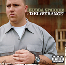 Deliverance/Bubba Sparxxx