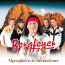Alpenglüh'n & Sternenfeuer/Bergfeuer