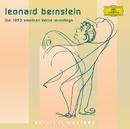 Bernstein: The 1953 American Decca Recordings/New York Stadium Symphony Orchestra, Leonard Bernstein
