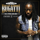 Bugatti (Explicit Version) (feat. Future, Rick Ross)/Ace Hood