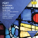 Part: De Profundis; Gorecki: Totus Tuus - 20th Cen/The Sixteen, Harry Christophers, Gabrieli Consort, Paul McCreesh