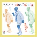 ヴェリー・ベスト・オブ・ルーファス・トーマス/Rufus Thomas