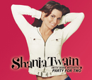 Party For Two (Country)/Shania Twain