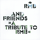 RMB & Friends - A Tribute To RMB/RMB