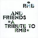 RMB & Friends - A Tribute To RMB/RMB