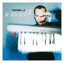 Freeze/Thomilla