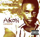 Locked Up (Int'l Comm Single)/Akon
