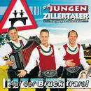 Auf der Bruck Trara/Die jungen Zillertaler