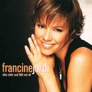 Alles Steht Und Fällt Mit Dir/Francine Jordi