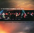 Cechomor Promeny Tour 2003/Cechomor