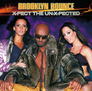 X-pect The Un-x-pected/Brooklyn Bounce