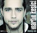 Hang On/Martin Kesici