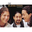 De Buena Rama/De Buena Rama