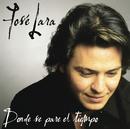 Donde Se Pare El Tiempo/Jose Lara