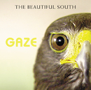 BEAUTIFUL SOUTH/GAZE/The Beautiful South