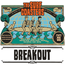 BREAK OUT/THE SURF COASTERS