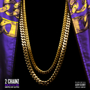 Based On A T.R.U. Story (Chopped Not Slopped)/2 Chainz