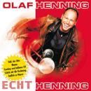 Echt Henning/Olaf Henning