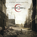 Sound Over Matter (Finnish version)/Hevein