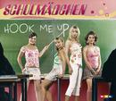 Hook Me Up/Schulmädchen